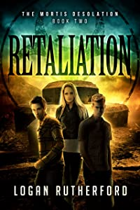 Retaliation (The Mortis Desolation Book 2)