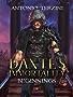 Dante's Immortality: Beginnings (English Edition)