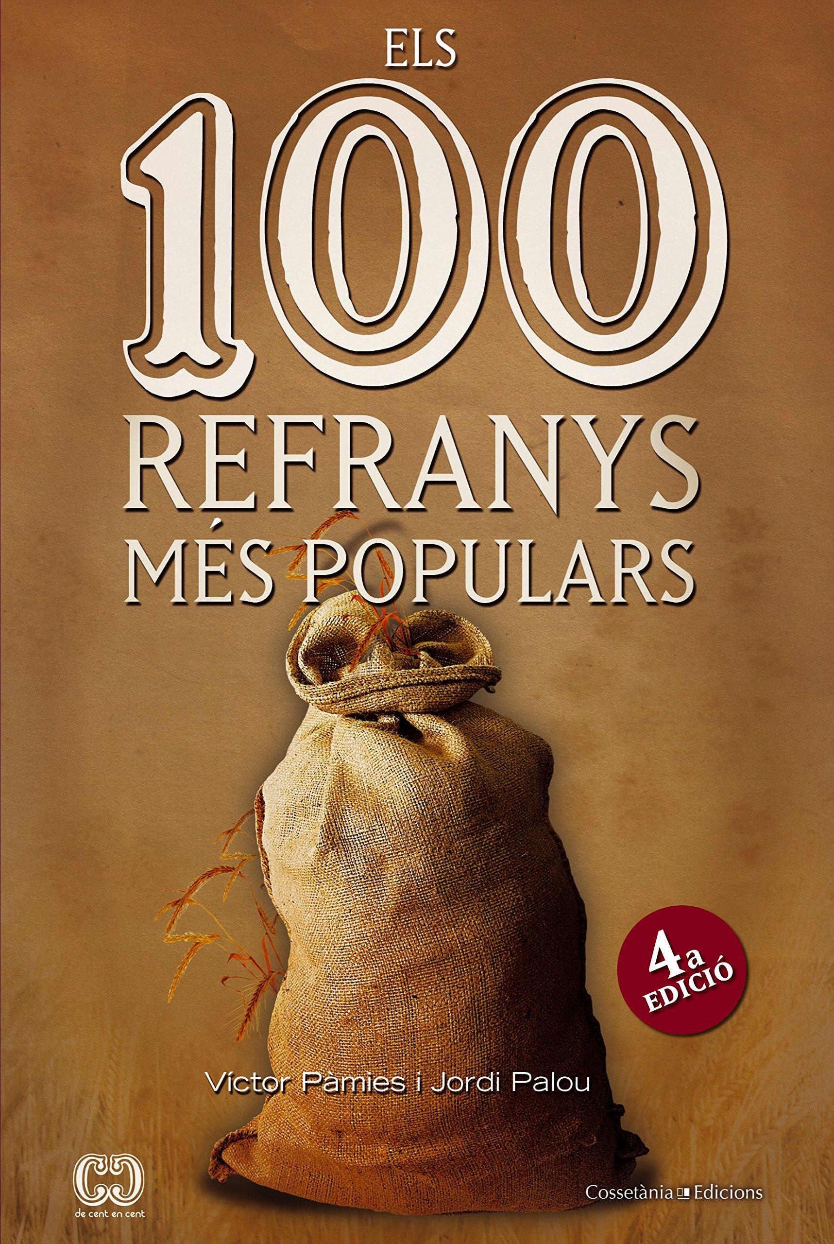 Els 100 Refranys Més Populars De 100 En 100 Amazones