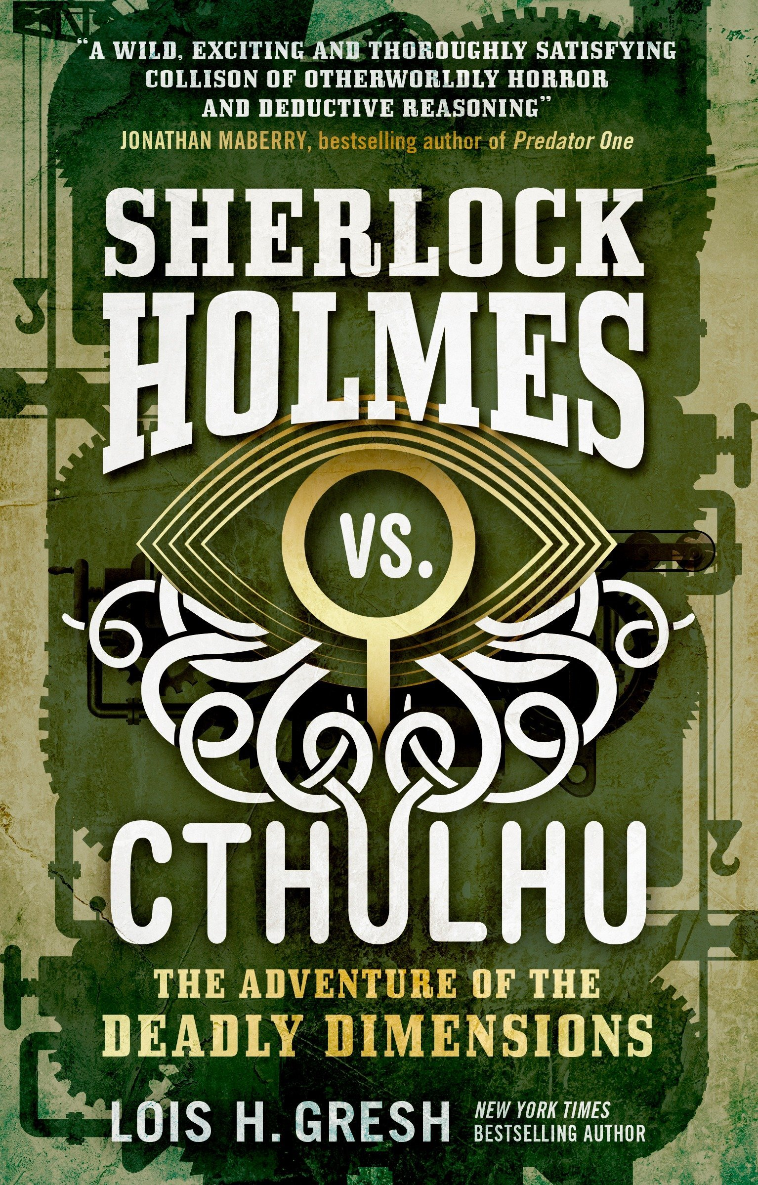 Amazon sherlock holmes vs cthulhu the adventure of the deadly amazon sherlock holmes vs cthulhu the adventure of the deadly dimensions 9781785652080 lois h gresh books fandeluxe Gallery