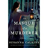 The Masque of a Murderer: A Mystery (Lucy Campion Mysteries, 3)