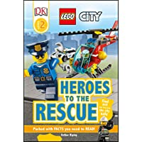 DK Readers L2: LEGO City: Heroes to the Rescue: Find Out How They Keep the City Safe (DK Readers Level 2)