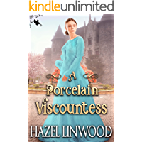 A Porcelain Viscountess: A Historical Regency Romance Novel
