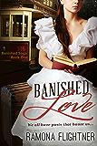 Banished Love (Banished Saga, Book 1) (English Edition)