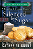 Silenced by Sugar (Cookies & Chance Mysteries Book 5)
