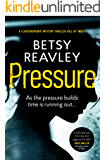 Pressure: a claustrophobic mystery thriller full of twists (English Edition)