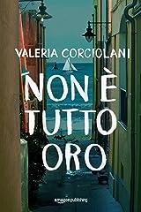 Non è tutto oro (La colf e l'ispettore Vol. 2) (Italian Edition) Kindle Edition