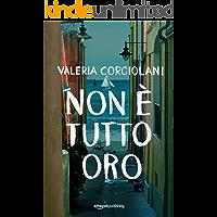 Non è tutto oro (La colf e l'ispettore Vol. 2) (Italian Edition)