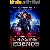 Chasing Legends (Vampire's Elixir Series Book 1)