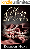 Falling For A Monster