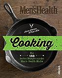 Cooking: Die 150 besten Rezepte aus der Men's-Health-Küche