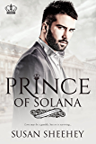 Prince of Solana (The Royals of Solana Series Book 1)