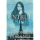 Untrue Colors (True Lies Book 1)