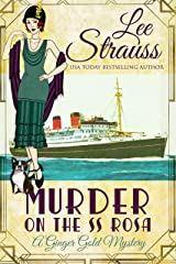 Murder on the SS Rosa: a 1920s cozy historical mystery - an introductory novella (A Ginger Gold Mystery Book 1) Kindle Edition