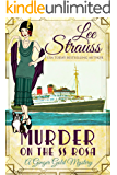 Murder on the SS Rosa: a 1920s cozy historical mystery - an introductory novella (A Ginger Gold Mystery Book 1)
