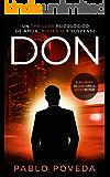 Don: el millonario que llega donde la justicia no puede: un thriller psicológico (Serie Don nº 1) (Spanish Edition)