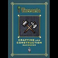 Terraria: Crafting and Construction Handbook