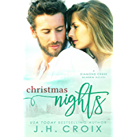Christmas Nights (Diamond Creek, Alaska Novels Book 6) (English Edition)