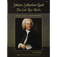 Johann Sebastian Bach: Solo Lute Works Arranged for