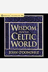 Wisdom from the Celtic World: A Gift-Boxed Trilogy of Celtic Wisdom Audio CD
