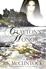 Clayton's Honor (British Agent Novels Book 3) Kindle Edition