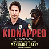 Kidnapped: Everyday Heroes Series, Book 4