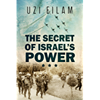 The secret of Israel's Power (English Edition)