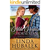 Hilda Hogties a Horseman: A Historical Western Romance (Brides with Grit Series Book 3)