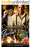 Champagne Spiced Omega (The Hollydale Omegas Book 4)