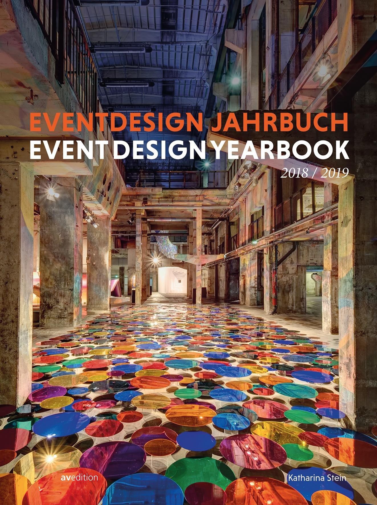 Eventdesign Jahrbuch 2018 / 2019 (Event Design Yearbook) (Englisch) Taschenbuch – 1. Juni 2018 Katharina Stein avedition 3899862805 Innenarchitektur / Design