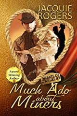 Much Ado About Miners (Hearts of Owyhee Book 3) Kindle Edition