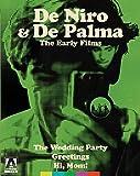 De Palma & De Niro: The Early Films (The Wedding Party, Greetings, Hi Mom!) [Blu-ray]