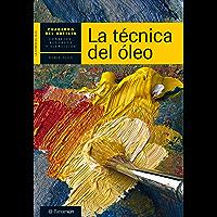 Cuaderno del artista. La técnica del óleo (Cuadernos