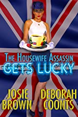 The Housewife Assassin Gets Lucky Kindle Edition