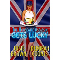 The Housewife Assassin Gets Lucky (English Edition)