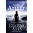 Destiny Kills: Number 1 in series (Myth and Magic)