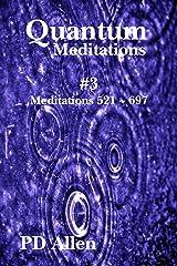 Quantum Meditations #3 Kindle Edition