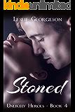 Stoned (romantic suspense) (Unlikely Heroes Book 4)