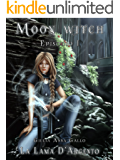La Lama d'Argento (Moon Witch Vol. 1)