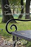 Memory: A Tale of Pride and Prejudice: Lasting Impressions (Memory:  A Tale of Pride and Prejudice Book 1)