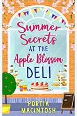 Summer Secrets at the Apple Blossom Deli: A laugh out loud feel good romance perfect for summer Kindle Edition
