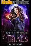 Trials (Academy of Unpredictable Magic Book 2)