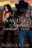 Saving Sophia (Cloudcroft Ranch Book 2) (English Edition)