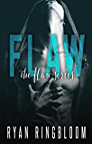 Flaw (The Flaw Series Book 1)