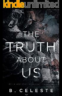 The Truth About Heartbreak Kindle Edition By Celeste B Romance Kindle Ebooks Amazon Com
