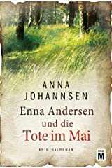 Enna Andersen und die Tote im Mai (German Edition) Kindle Edition