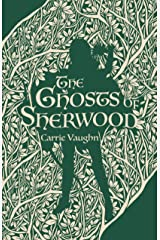 The Ghosts of Sherwood Kindle Edition