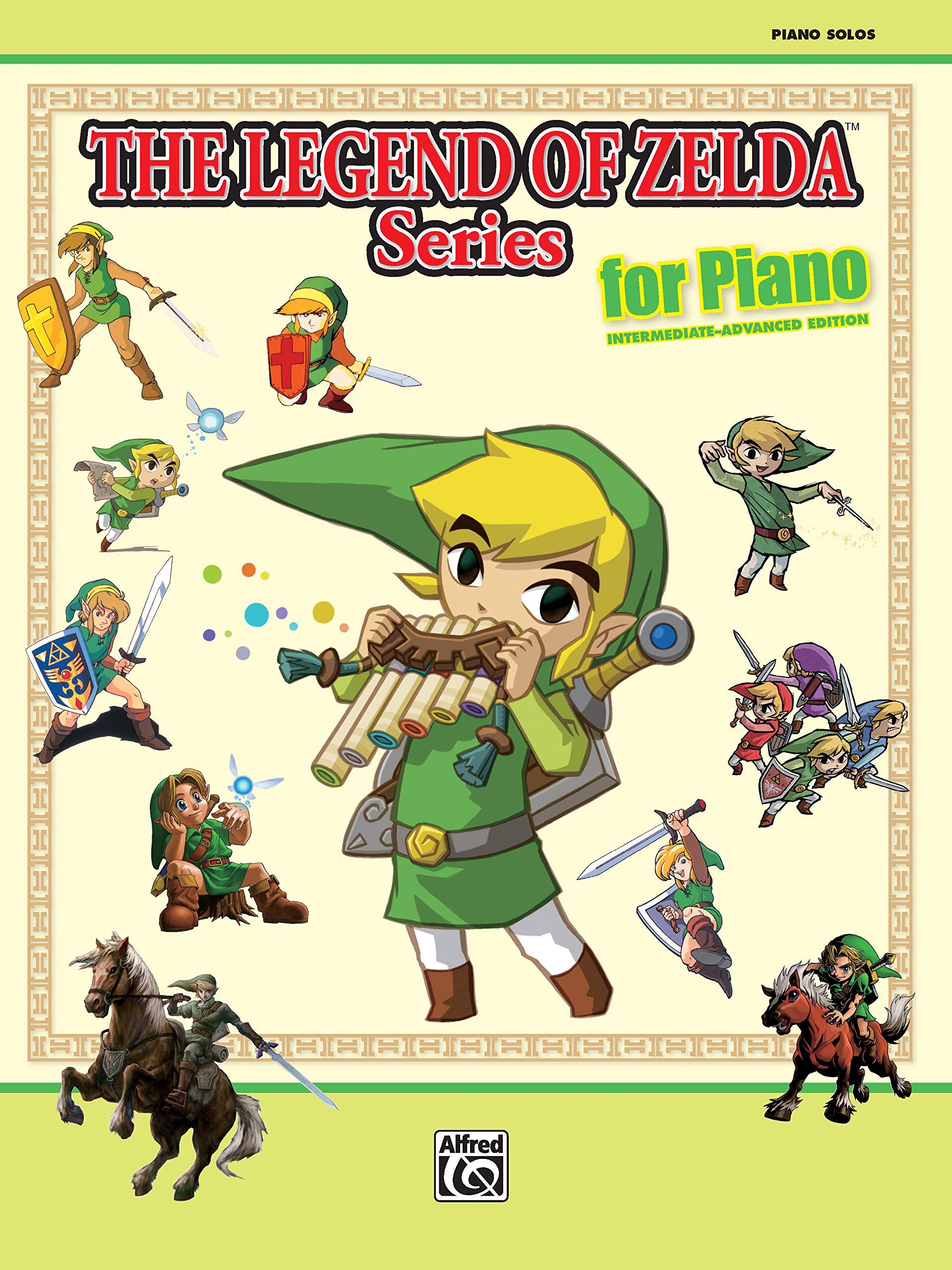 The Legend Of Zelda Series For Piano  Intermediate Advanced Edition