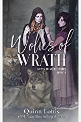 Wolves of Wrath: Book 4, The Gypsy Healer Series Kindle Edition