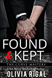 Found and Kept (The Curve Masters Book 3)